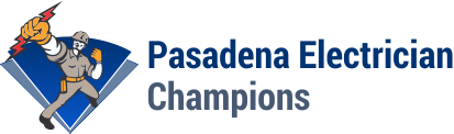 (626) 658-2103 Pasadena Electrician Champions – HONEST & Same Day